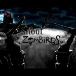 Shoot The Zombirds: Derriba aves Zombies!